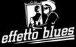 Logo Effetto Blues : Audizioni delle Blues Band Italiane per partecipare al torrita blues festival